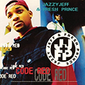 Jazzy Jeff & The Fresh Prince - Code Red